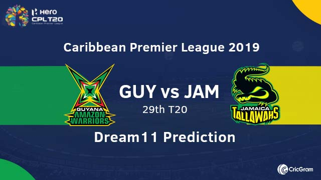 GUY vs JAM Dream11 Team Prediction 29th Match CPL 2019