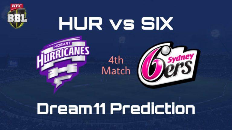HUR vs SIX Dream11 Prediction Preview BBL 2019-20