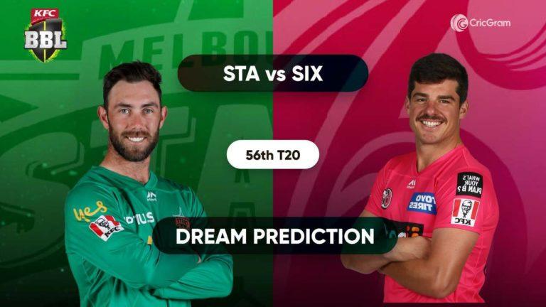 STA vs SIX Dream11 Prediction 56th match