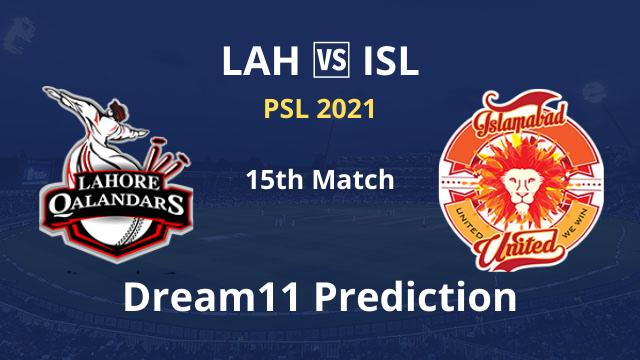 LAH vs ISL Dream11 Prediction 15th Match