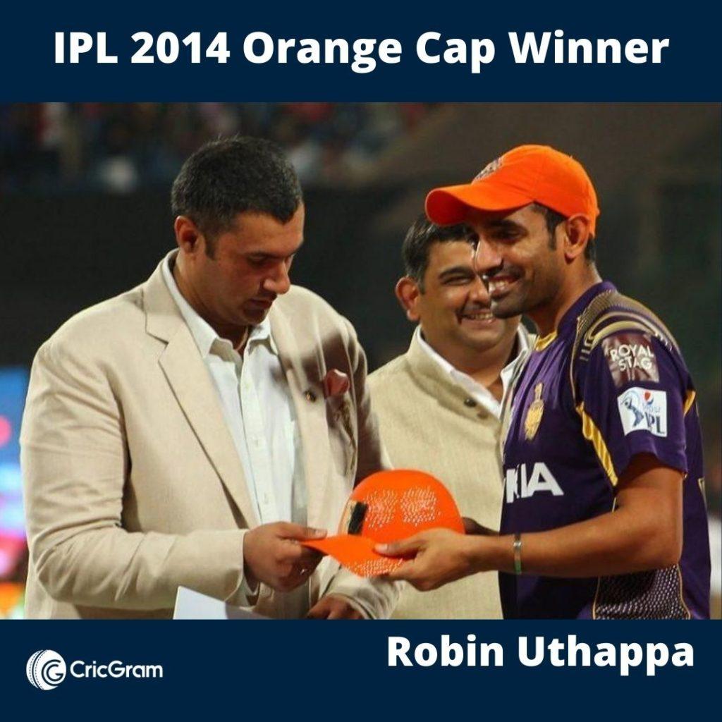 Robin Uthappa IPL Orange Cap Winner 2014