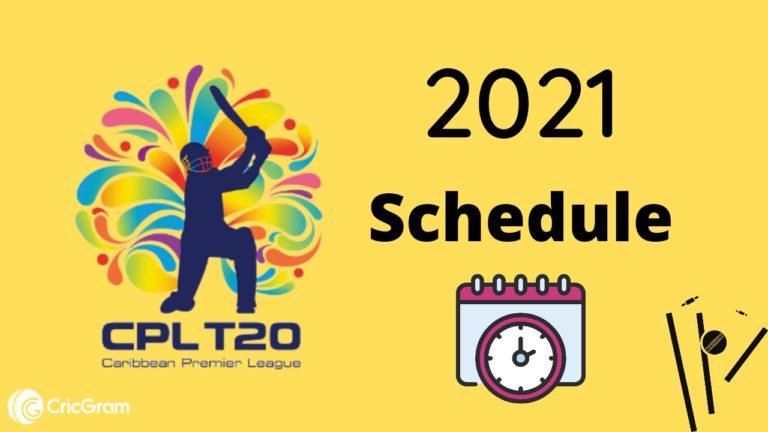 CPL 2021 Schedule Starting date