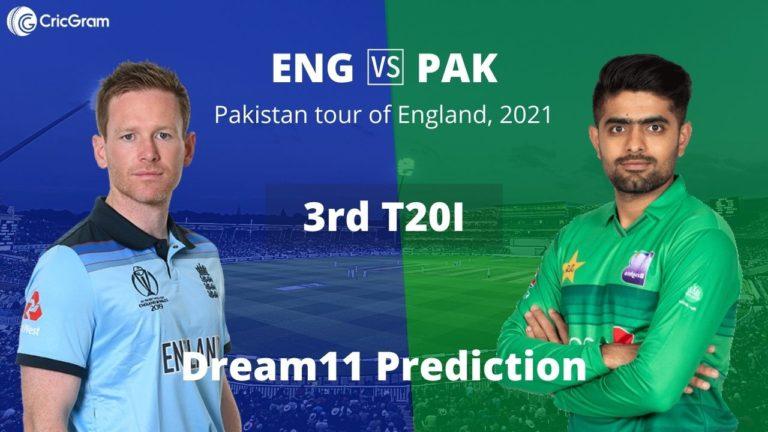 ENG vs PAK Dream11 Prediction 3rd T20I