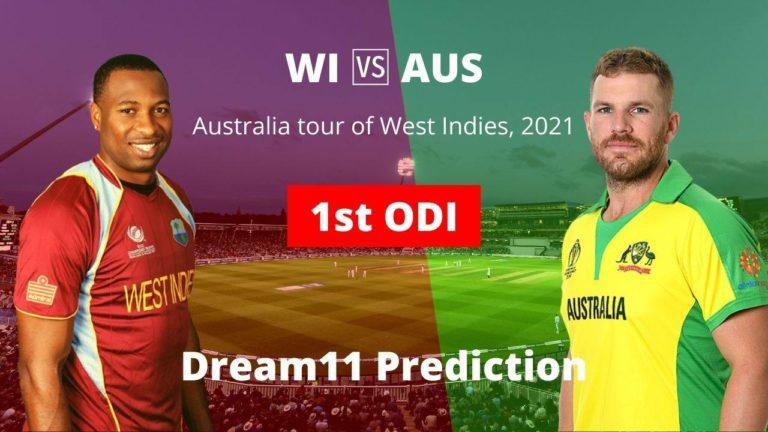 WI vs AUS Dream11 1st ODI 21st July 2021