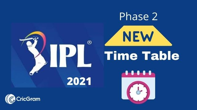 IPL 2021 Reschedule Time Table
