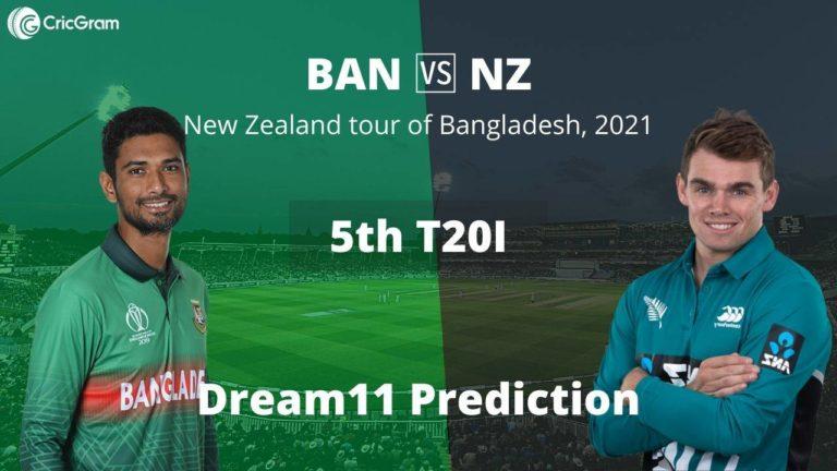 BAN vs NZ 5th T20I Dream11