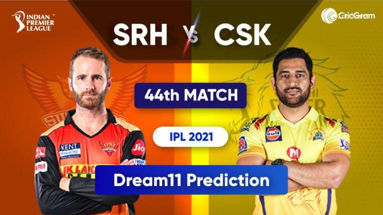 SRH vs CSK Dream11 Team Prediction IPL 2021 30th September 2021