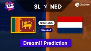 SL vs NED Dream11 Team Prediction